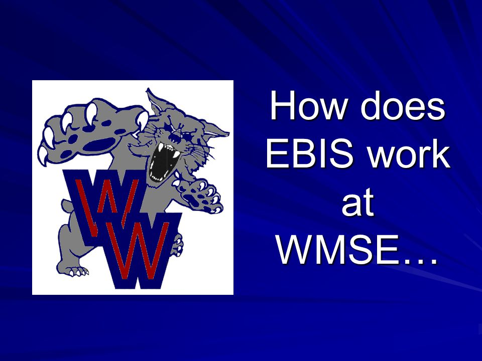 How does EBIS work at WMSE…