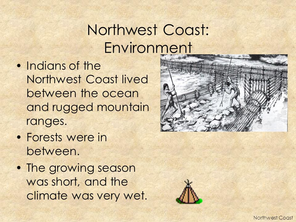 Northwest Coast: Environment