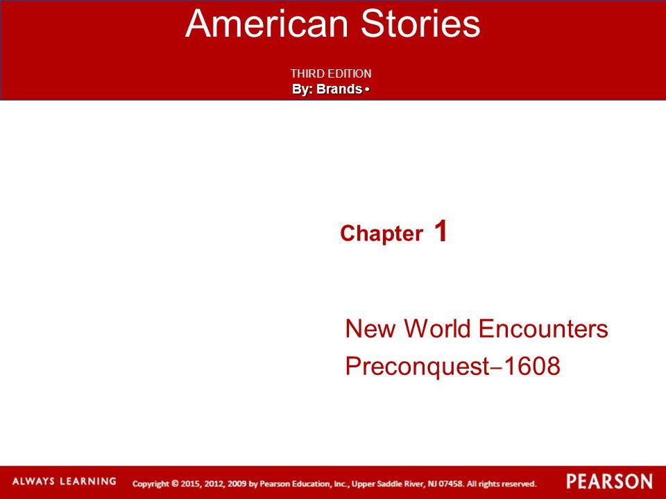 New World Encounters Preconquest‒1608