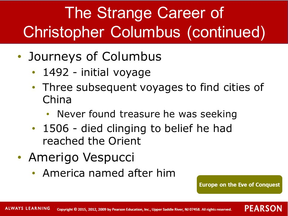 The Strange Career of Christopher Columbus (continued)