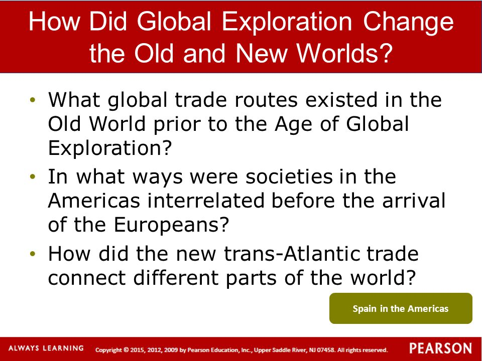 How Did Global Exploration Change the Old and New Worlds