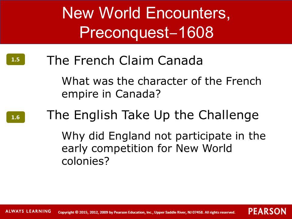 New World Encounters, Preconquest‒1608