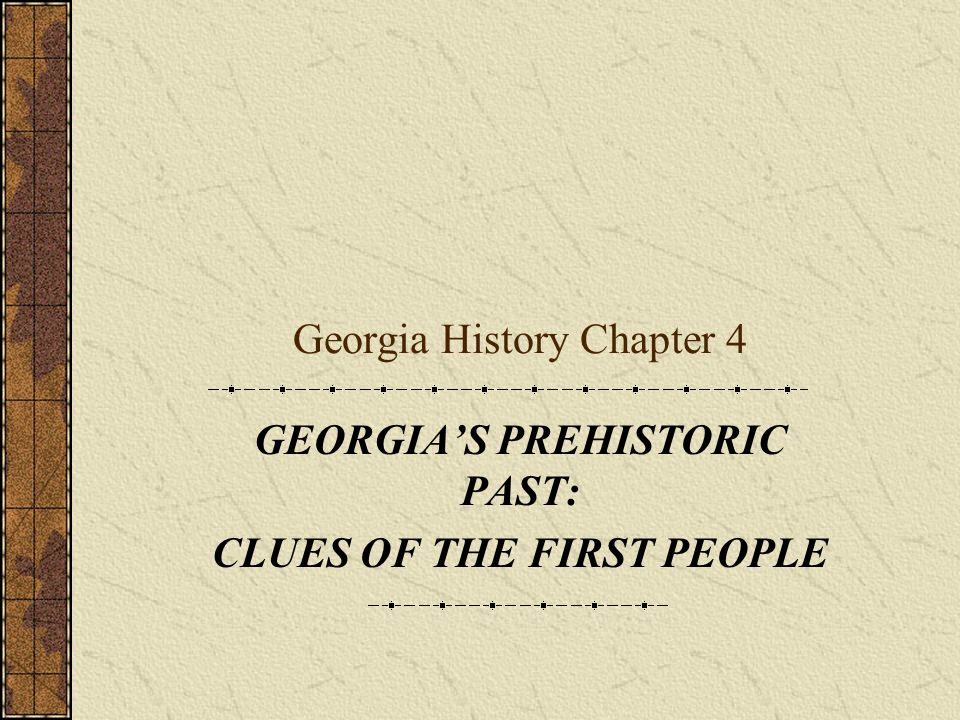Georgia History Chapter 4