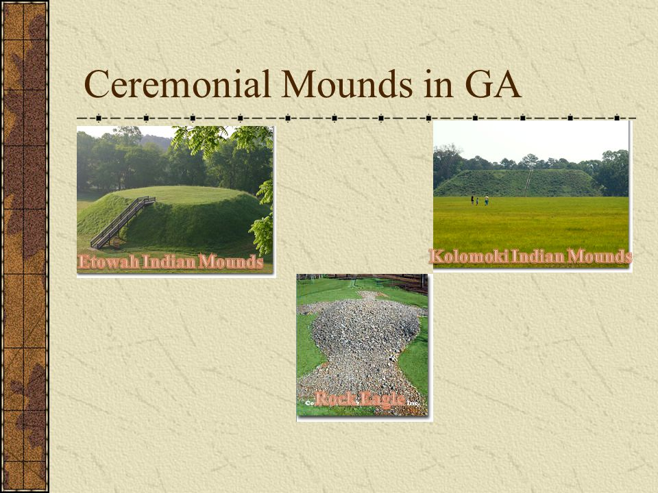 Ceremonial Mounds in GA