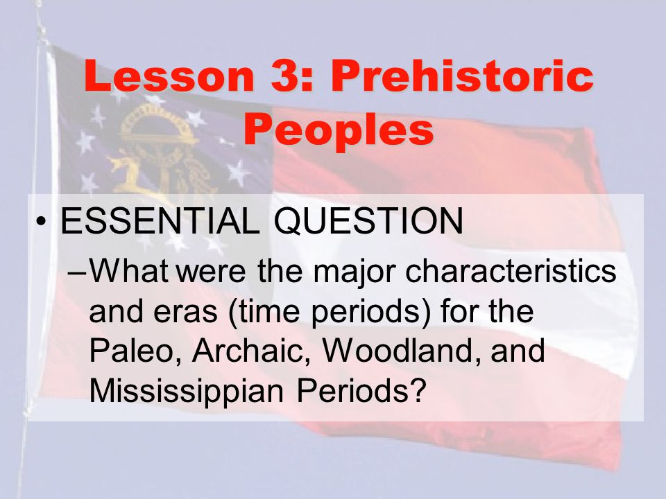 Lesson 3: Prehistoric Peoples