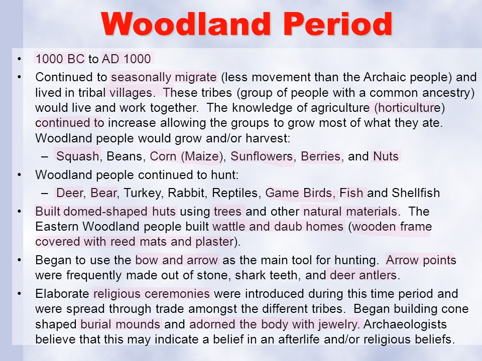Woodland Period 1000 BC to AD 1000