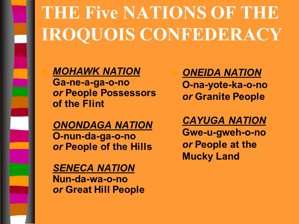 THE Five NATIONS OF THE IROQUOIS CONFEDERACY