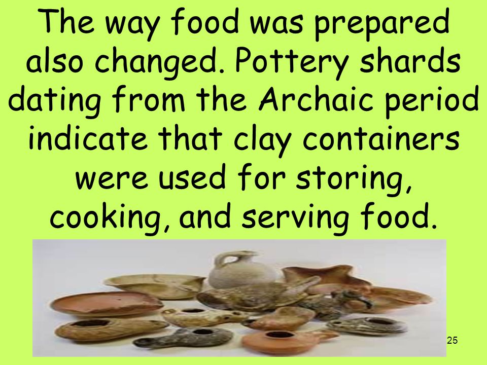 The way food was prepared also changed