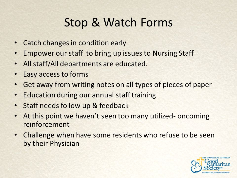 Stop & Watch Forms Catch changes in condition early
