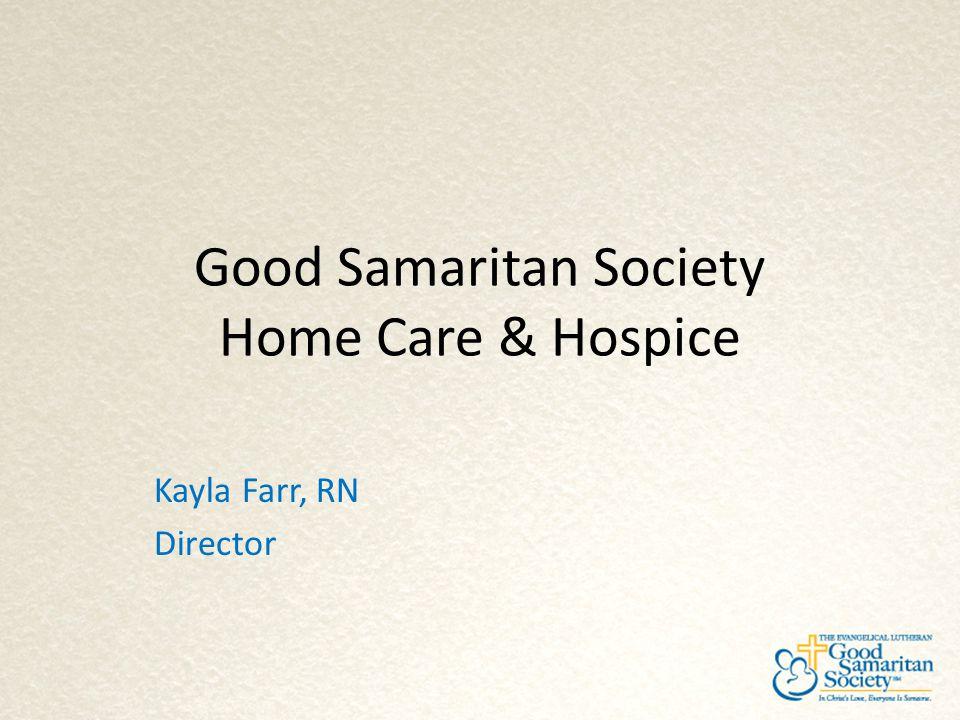 Good Samaritan Society Home Care & Hospice