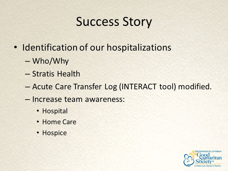 Success Story Identification of our hospitalizations Who/Why