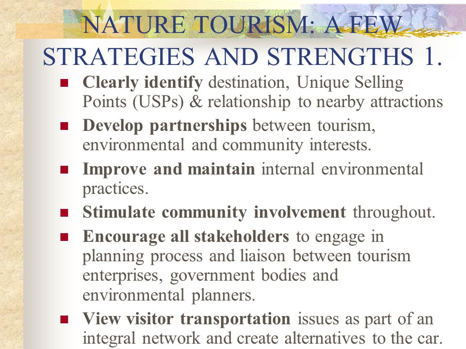 NATURE TOURISM: A FEW STRATEGIES AND STRENGTHS 1.