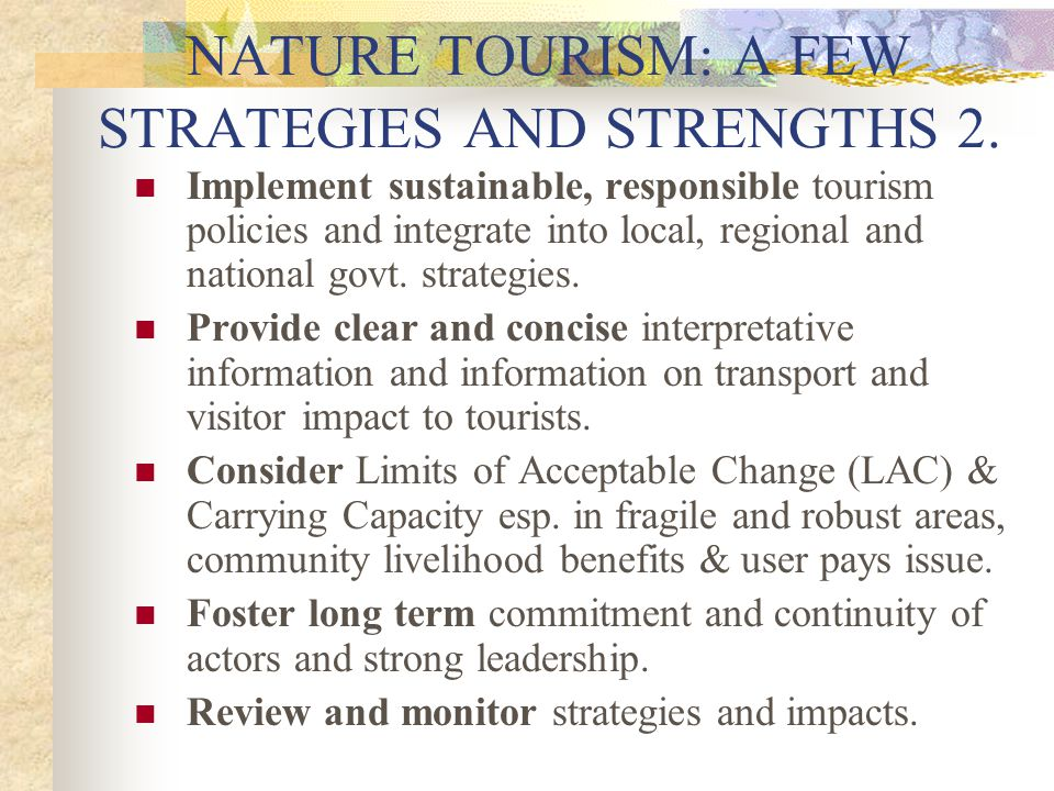 NATURE TOURISM: A FEW STRATEGIES AND STRENGTHS 2.
