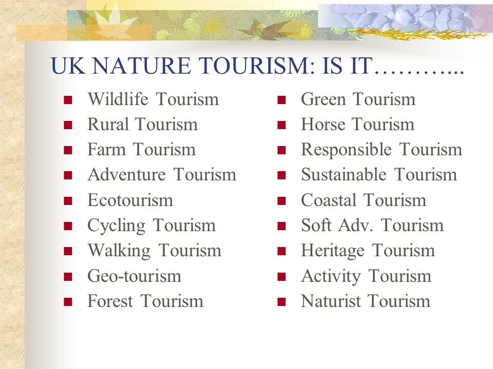 UK NATURE TOURISM: IS IT………...