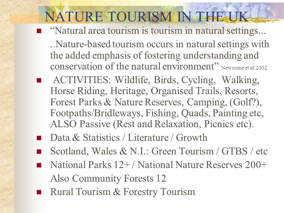 NATURE TOURISM IN THE UK