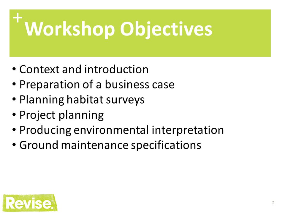 + Workshop Objectives Context and introduction