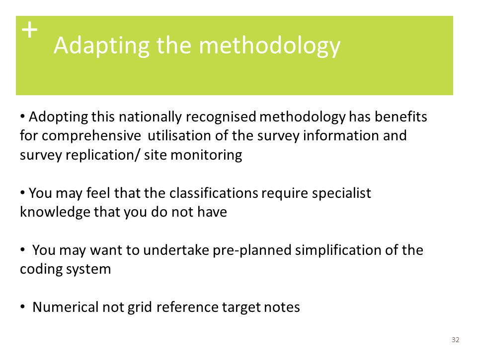 + Adapting the methodology