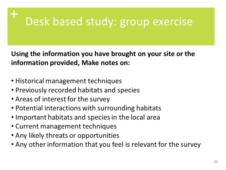 + Desk based study: group exercise