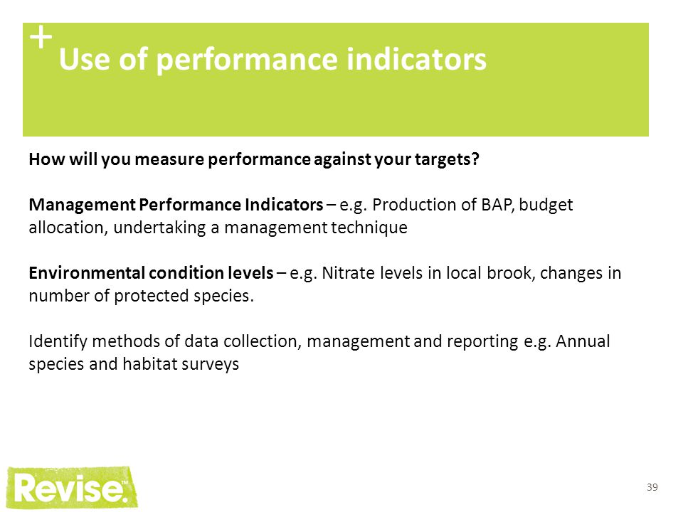 + Use of performance indicators