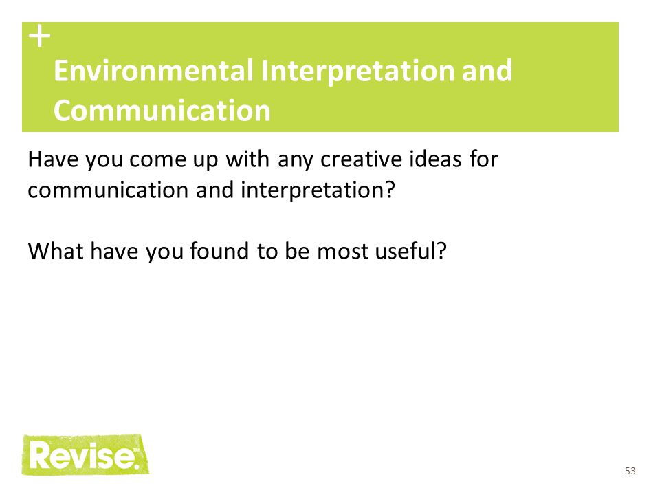+ Environmental Interpretation and Communication