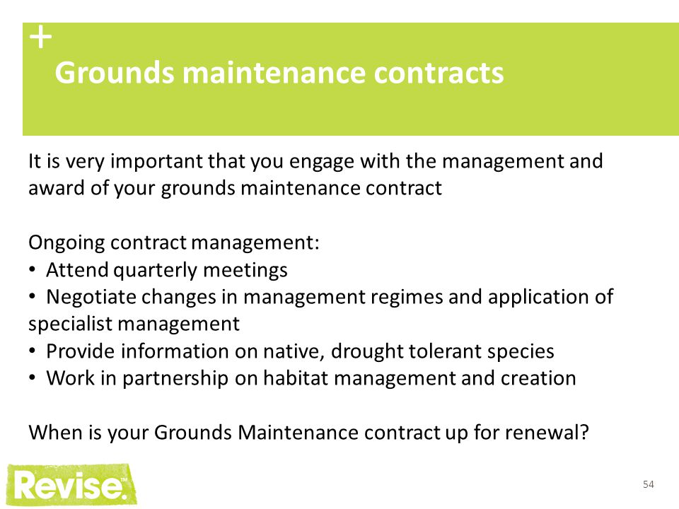 + Grounds maintenance contracts