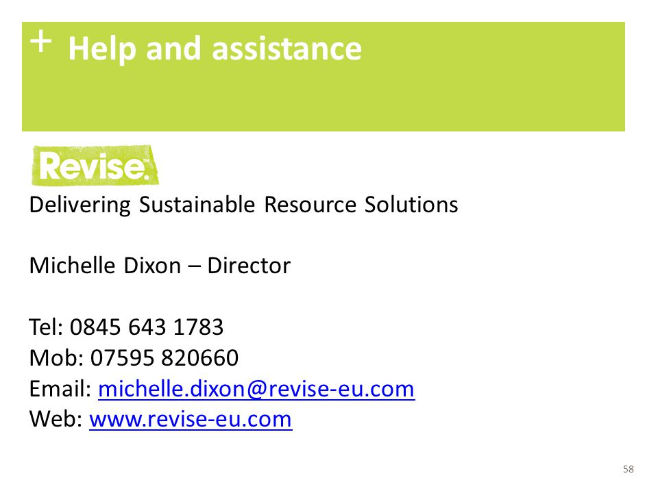 + Help and assistance Delivering Sustainable Resource Solutions