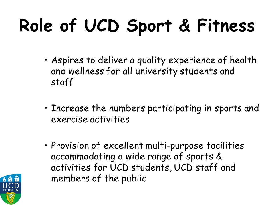Role of UCD Sport & Fitness
