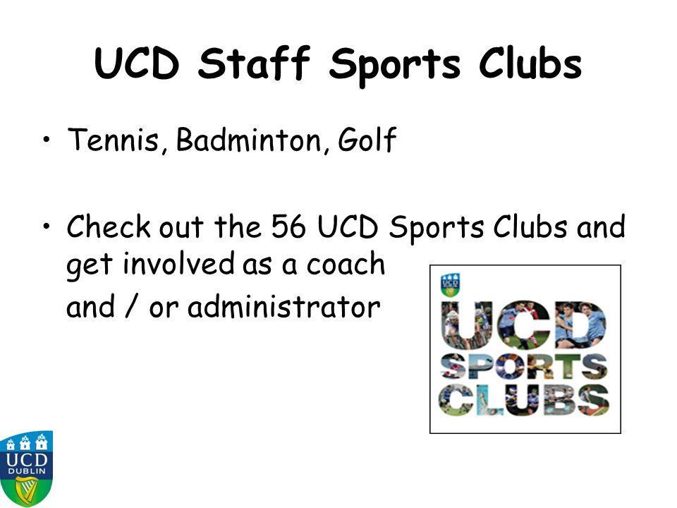 UCD Staff Sports Clubs Tennis, Badminton, Golf