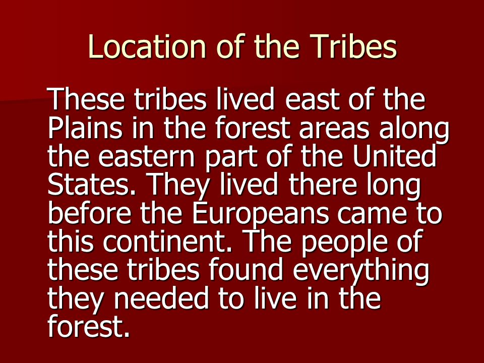 Location of the Tribes