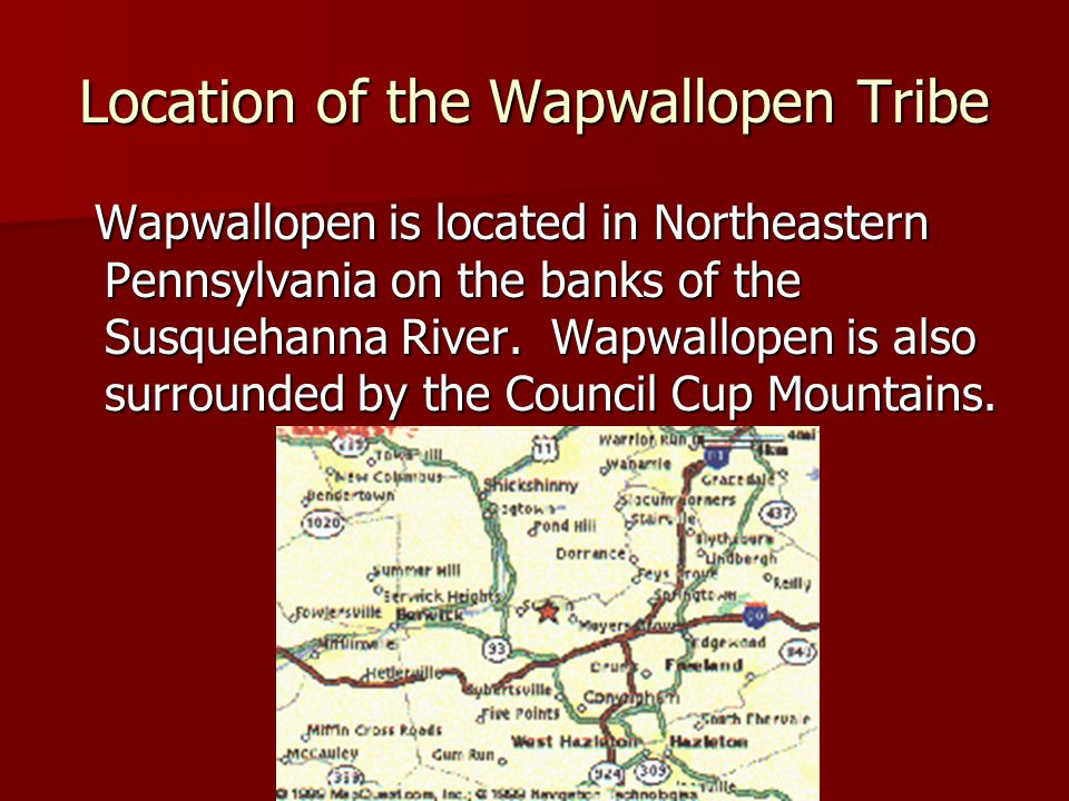 Location of the Wapwallopen Tribe