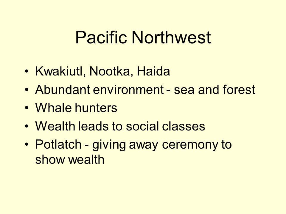 Pacific Northwest Kwakiutl, Nootka, Haida