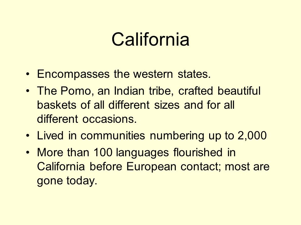 California Encompasses the western states.