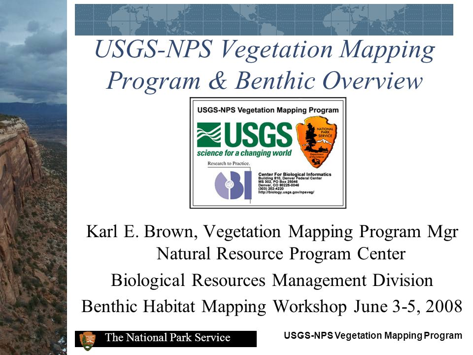 USGS-NPS Vegetation Mapping Program & Benthic Overview