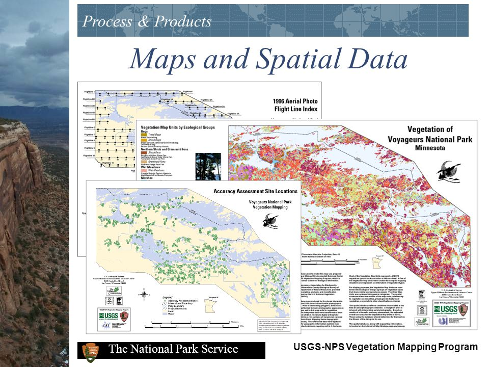 Process & Products Maps and Spatial Data