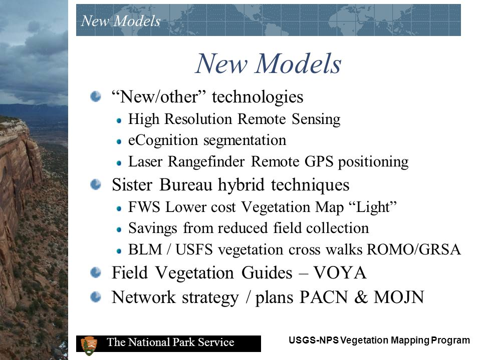 New Models New/other technologies Sister Bureau hybrid techniques