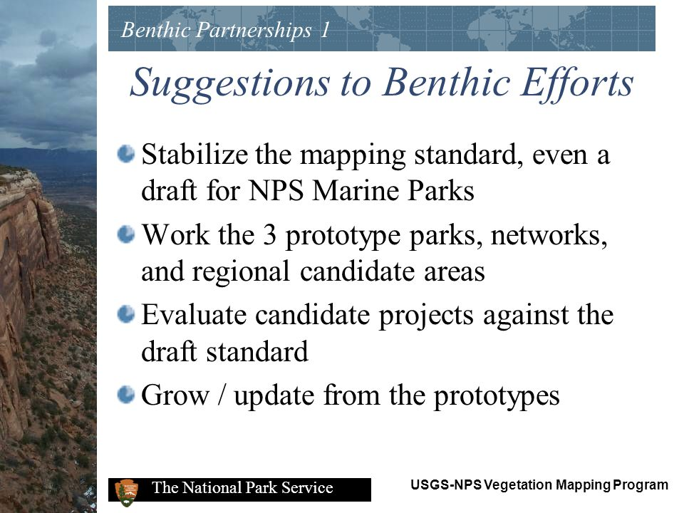 Suggestions to Benthic Efforts