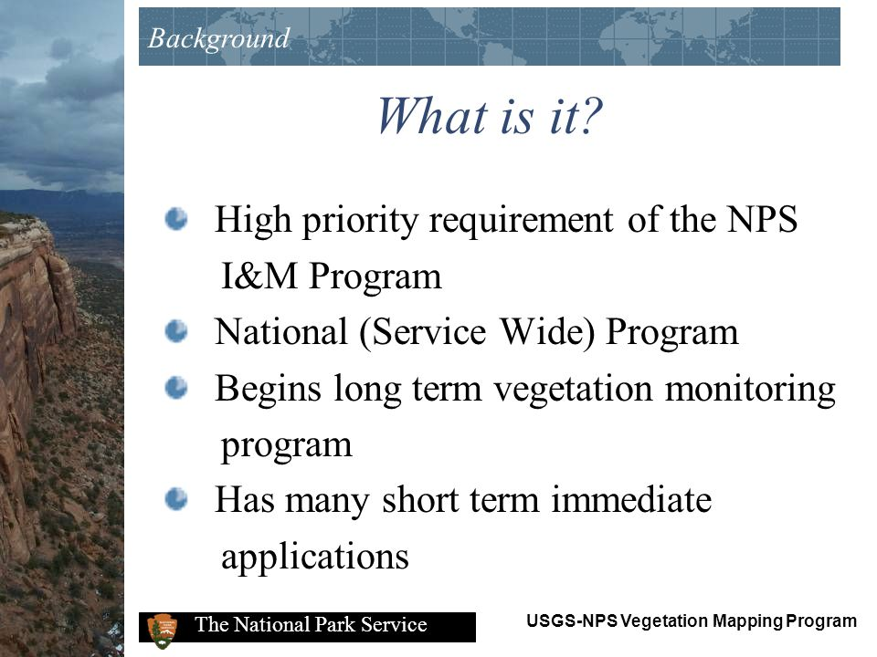 What is it High priority requirement of the NPS I&M Program