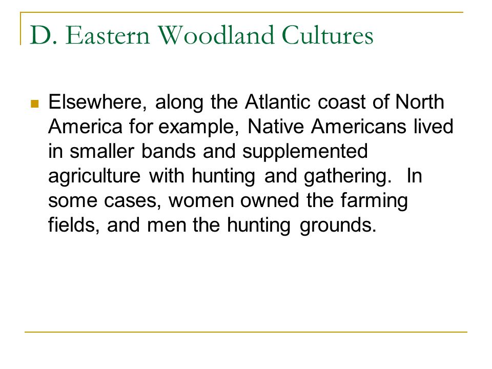 D. Eastern Woodland Cultures