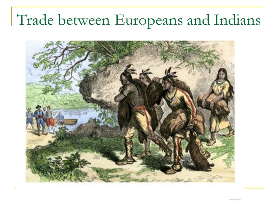 Trade between Europeans and Indians