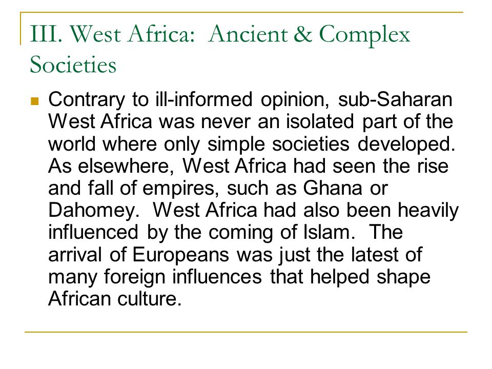 III. West Africa: Ancient & Complex Societies