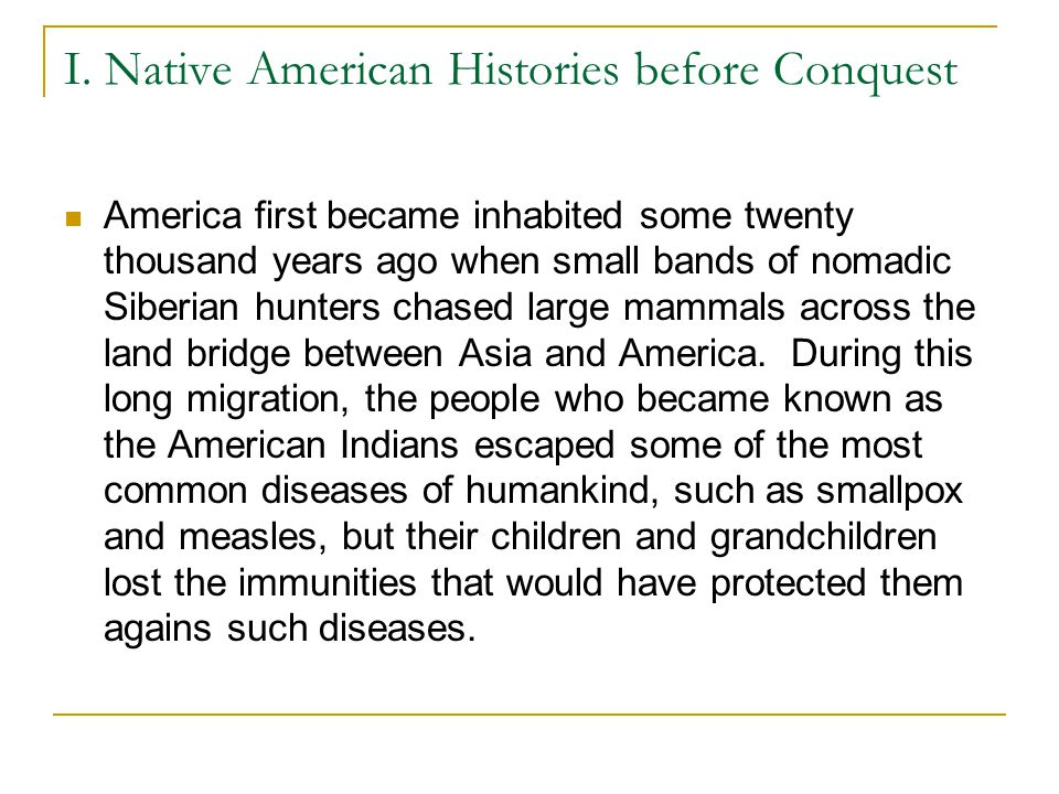 I. Native American Histories before Conquest
