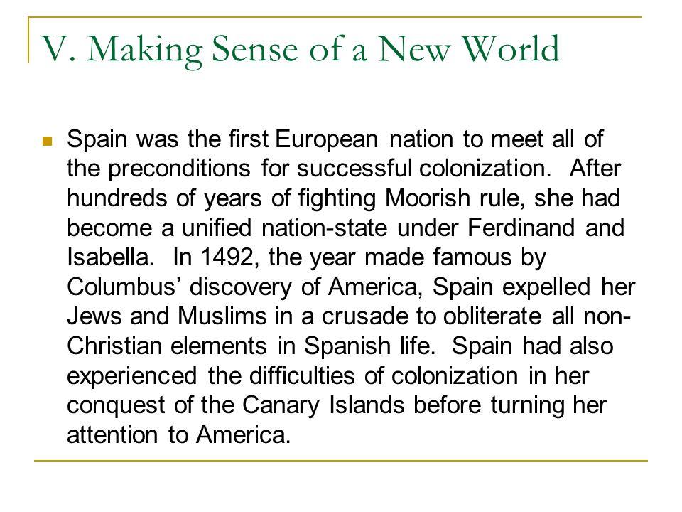 V. Making Sense of a New World