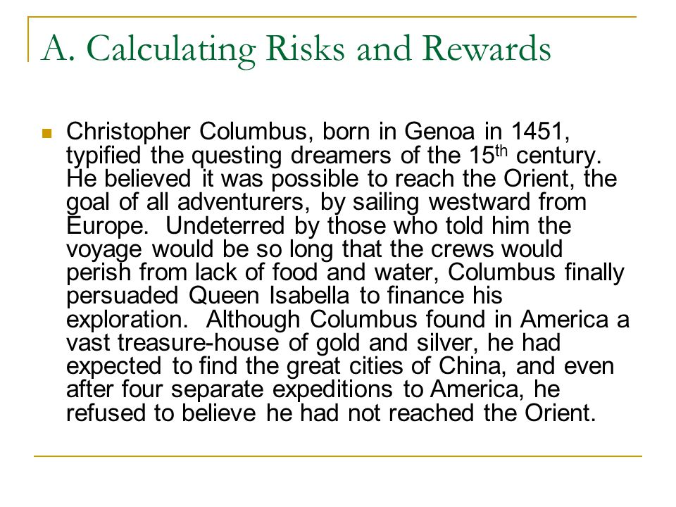 A. Calculating Risks and Rewards