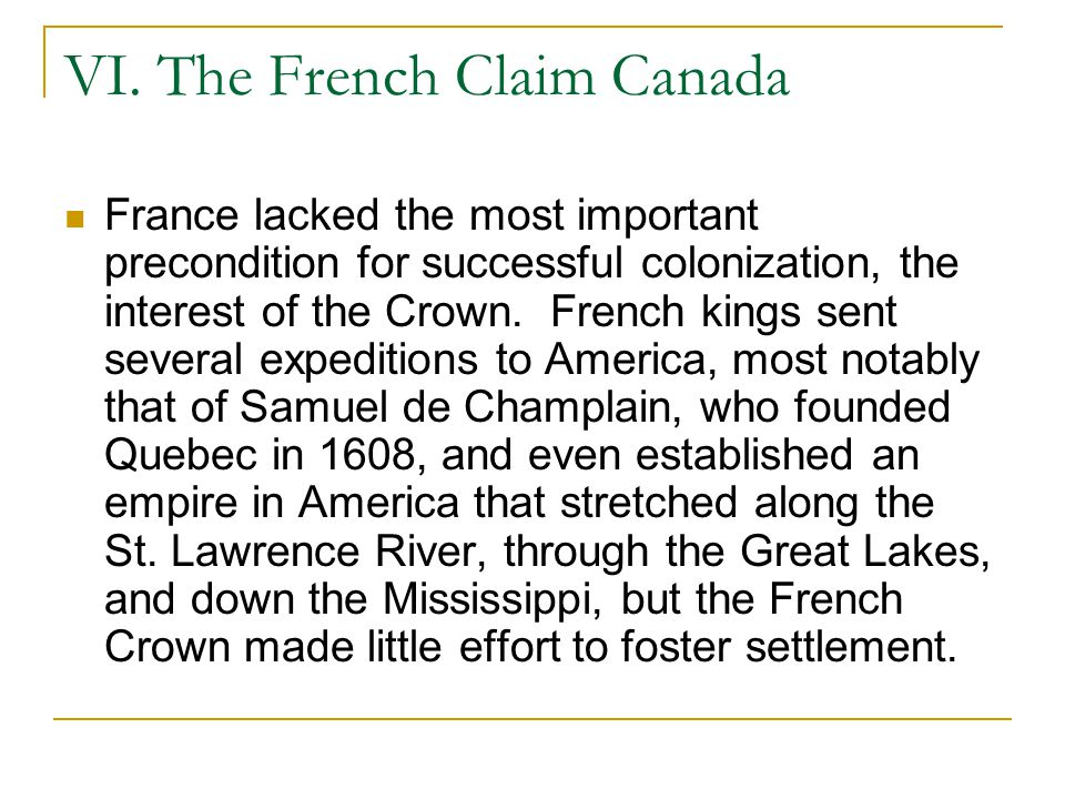 VI. The French Claim Canada