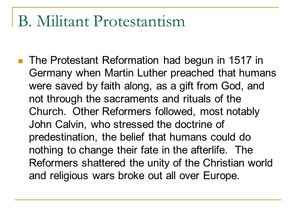 B. Militant Protestantism