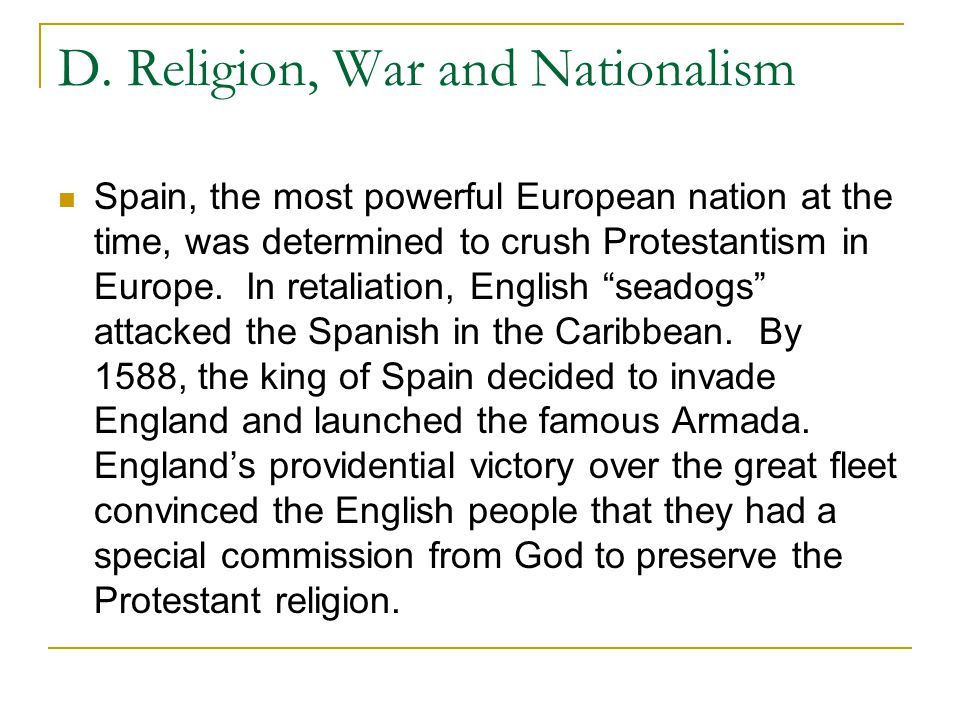 D. Religion, War and Nationalism