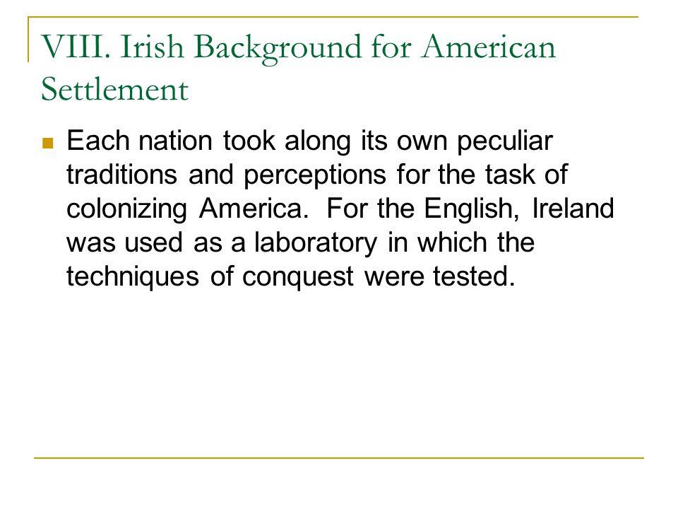 VIII. Irish Background for American Settlement