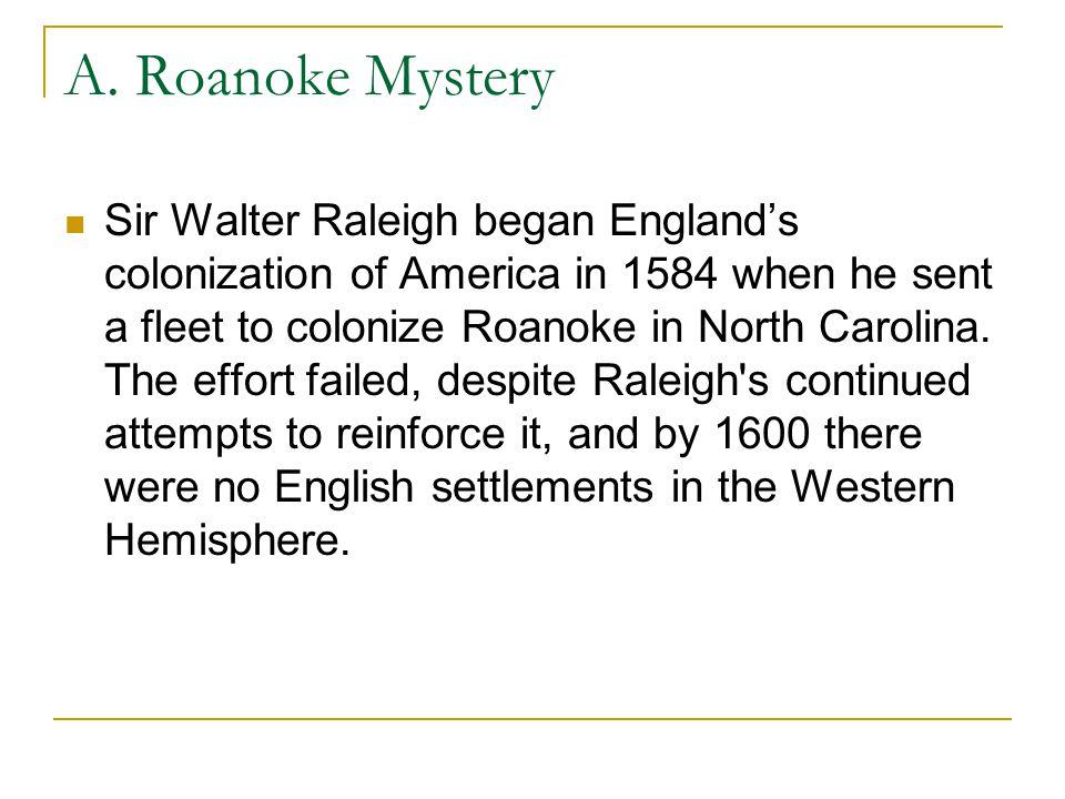 A. Roanoke Mystery