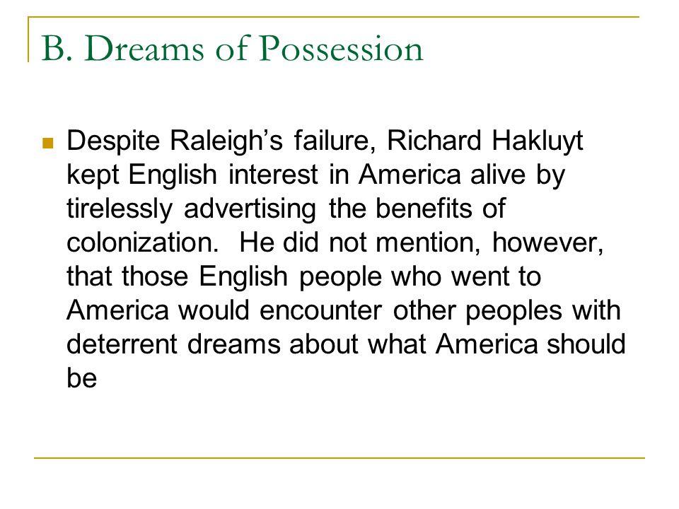 B. Dreams of Possession