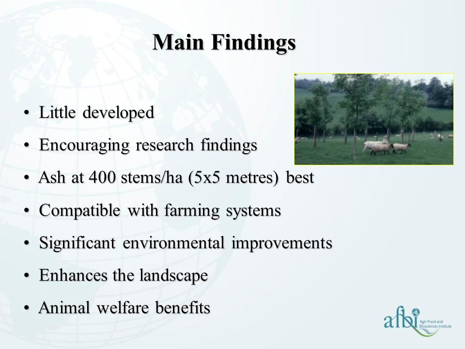 Main Findings Little developed Encouraging research findings